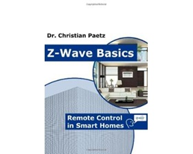 Z-Wave Basics - Remote Control in Smart Homes - Paperback